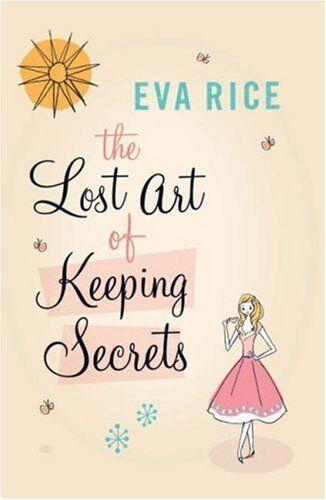 The Lost Art of Keeping Secrets,Eva Rice