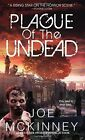 The Plague of the Undead by Joe McKinney (Paperback, 2014)