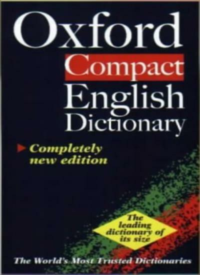 The Oxford Compact English Dictionary By Della Thompson, Catherine Soanes