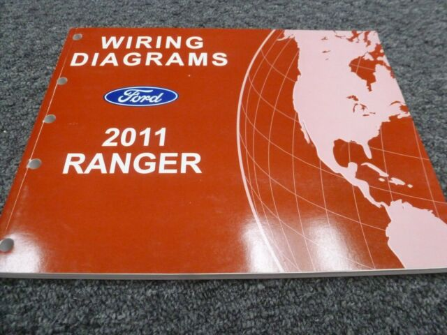 2011 Ford Ranger Truck Electrical Wiring Diagrams Manual
