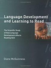 Language Development and Learning to Read: The Scientific Study of How Language
