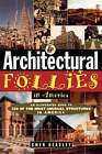 Architectural Follies in America by Gwyn Headley (Paperback, 1996)