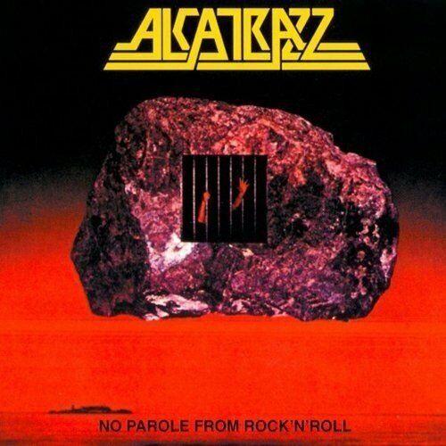 Alcatrazz - No Parole From Rock 'n' Roll [CD]