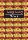 Hong Kong Select by APA Publications (Paperback, 2010)