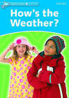Dolphin Readers Level 1: How's the Weather? by Richard Northcott (Paperback, 2005)