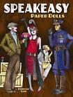 Speakeasy Paper Dolls by Kweilin Lum (Paperback, 2012)