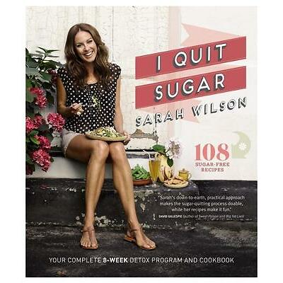 NEW I Quit Sugar By Sarah Wilson Paperback Free Shipping