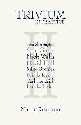 1 of 1 - Trivium in Practice by Martin Robinson (Paperback, 2016)