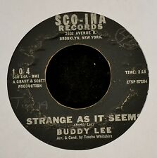 HEAR IT SOUL ROCKER Buddy Lee SCO-INA Records 104 Strange As It Seems