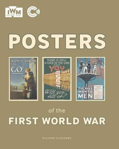 1 of 1 - Posters of the First World War (Imperial War Museum), Imperial War Museum, Good,