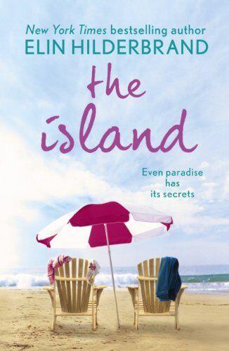 The Island By Elin Hilderbrand. 9780340919859