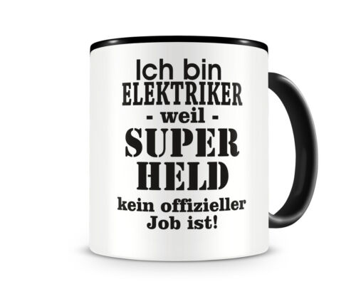 Samunshi Ich bin Elektriker Tasse Beruf Geschenk Kaffeetasse Teetasse Kaffeepott
