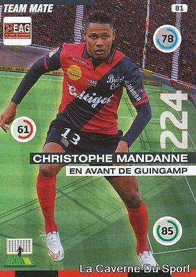 EAG-10 CHRISTOPHE MANDANNE # GUINGAMP CARD ADRENALYN FOOT 2014 PANINI