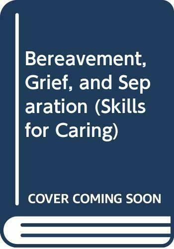 Loss and Grief (Skills for Caring) by Wright, Bob Paperback Book The Fast Free
