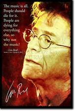 LOU REED ART PHOTO POSTER GIFT QUOTE RIP SOUVENIR