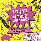 The Round the World Quiz Book by Lonely Planet Kids (Paperback, 2017)