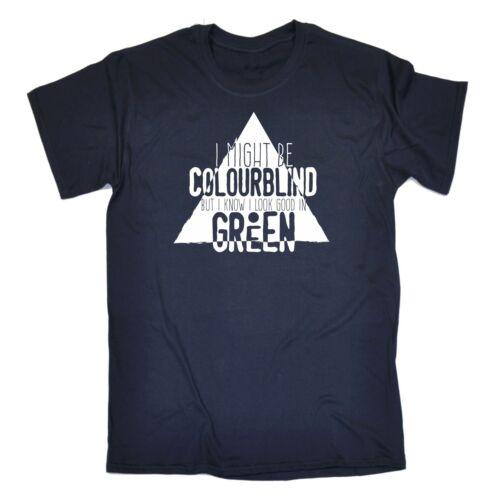 Je pourrais être couleur aveugle mais je sais que je regarde bien en vert drôle blague t-shirt Cool