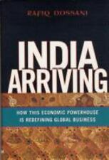 India Arriving: How This Economic Powerhouse Is Redefining Global Business - Ver
