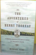 THE ADVENTURES OF HENRY THOREAU   -Michael Sims-   PAPERBACK ~ NEW