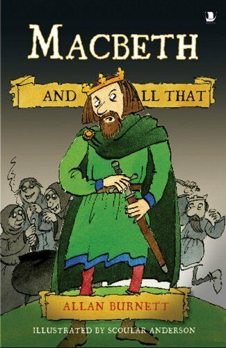1 of 1 - Macbeth and All That (And All That),Allan Burnett,Scoular Anderson