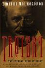 Trotsky, The Eternal Revolutionary by Dmitri Volkogonov (Paperback, 2007)