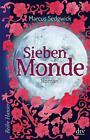 Sieben Monde von Marcus Sedgwick (2014, Taschenbuch)