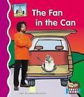 The Fan in the Can by Mary Elizabeth Salzmann (Hardback, 2006)