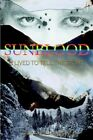 Sunblood I Lived to Tell The Story by Leigha Anastasia Von Micks 9781418438494