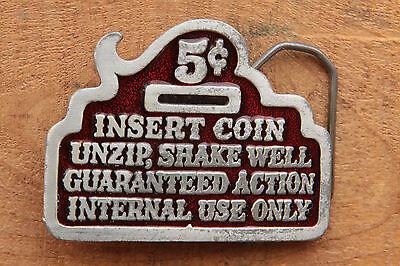 SHAKE WELL....*** BUCKLE UNZIP LI16193 *UNUSED* FUNNY ***5 CENTS INSERT COIN
