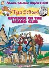 Thea Stilton Graphic Novels: No. 2: Revenge of the Lizard Club by Thea Stilton (Hardback, 2013)