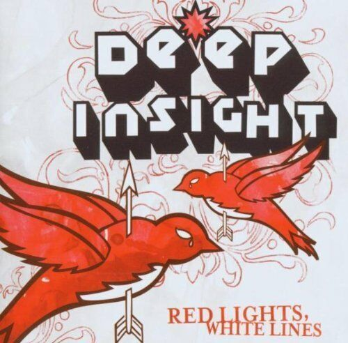 Deep Insight Red lights, white lines (2005)  [CD]