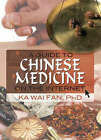 A Guide to Chinese Medicine on the Internet by Ka Wai Fan (Paperback, 2008)