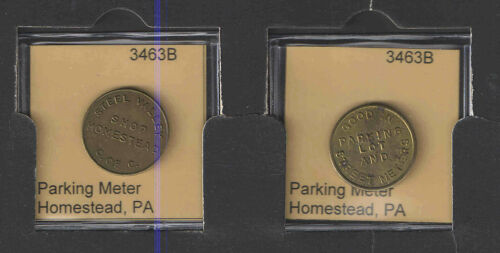 Homestead Pennsylvania PARKING TOKEN Catalog# 3463B