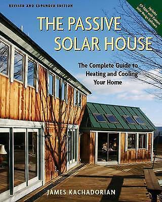 1 of 1 - The Passive Solar House: Using Solar Design to Heat and Cool Your Home.