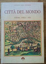 Civitates Orbis Terrarum città del mondo Europa Africa Asia