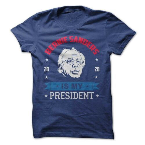 Bernie Sanders politique T-shirt Tee est mon Président campagne électorale 2020