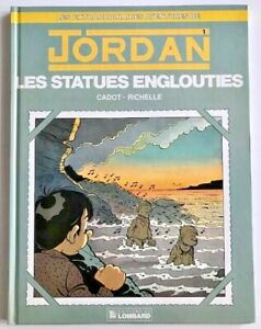 BD-JORDAN-Les-STATUES-ENGLOUTIES-Tome-1-EO-1990-TBE-univers-Spirou-Tintin
