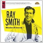 Shake Around by Ray Smith (Rockabilly) (CD, Aug-2008, Complete Rock 'n' Roll)
