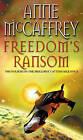 Freedom's Ransom by Anne McCaffrey (Paperback, 2009)