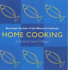Home Cooking: Best Kept Secrets of the Women's Institute by Jill Brand (Paperback, 2003)