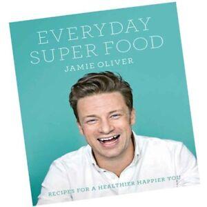 Everyday Super Food: Jamie Oliver: 9780718181239: Amazon