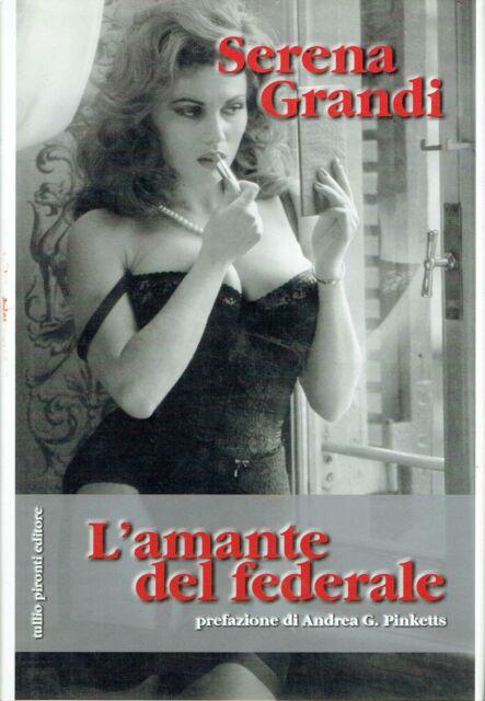 Serena Grandi..L'AMANTE DEL FEDERALE