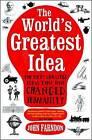The World's Greatest Idea by John Farndon (Paperback, 2011)