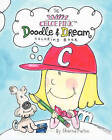 The Chloe Pink Doodle & Dream Coloring Book  : A Coloring Sketchbook for Girls Aged 3-103 by Sharna Fulton (Paperback / softback, 2010)