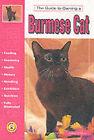 Guide to Owning a Burmese Cat by Justine O'Flynn (Paperback, 1997)