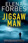 The Jigsaw Man by Elena Forbes (Paperback, 2015)