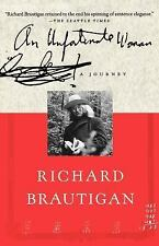 An Unfortunate Woman : A Journey by Richard Brautigan (2001, Paperback, Revised)