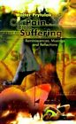 on Pain Suffering Reminiscences Musings and Reflections 9780759665101
