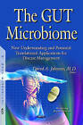 Gut Microbiome: New Understanding & Applications for Disease Management by Nova Science Publishers Inc (Hardback, 2015)