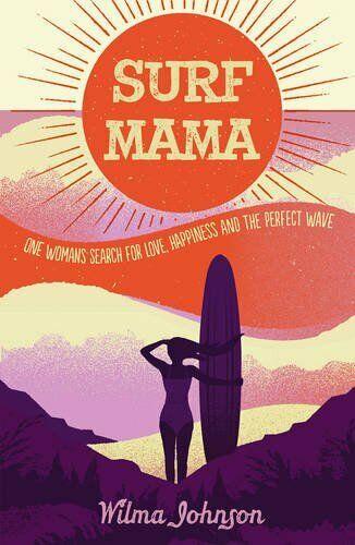Surf Mama Wilma Johnson Buch Sachbuch Literatur